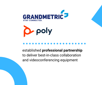 Grandmetric becomes Poly partner